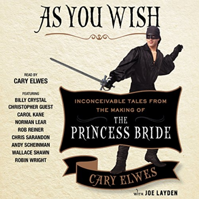 As-You-Wish_-Inconceivable-Tales-from-the-Making-of-The-Princess-Bride