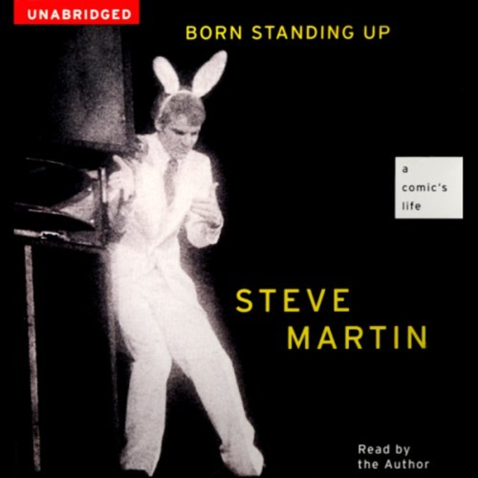 'born standing up' by steve martin