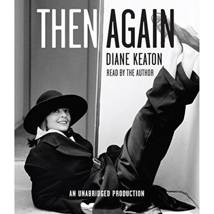 'then again' by diane keaton