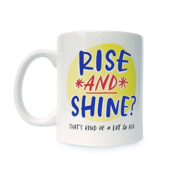Emily McDowell Rise and Shine Mug