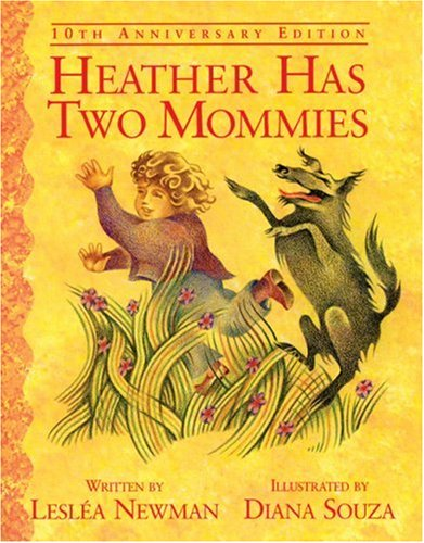 Heather Has Two Mommies by Lesléa Newman | Sheknows.com
