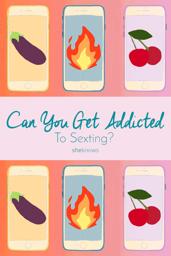 Pin it! Can You Get Addicted to Sexting?