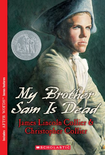 My Brother Sam Is Dead by James Lincoln Collier and Christopher Collier | Sheknows.com