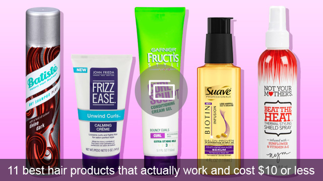 11 best hair products that actually work and cost $10 or less