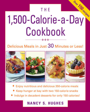 The 1,500-Calorie-a-Day Cookbook