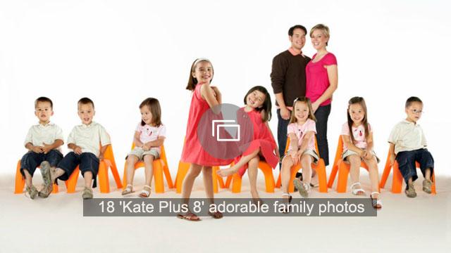 18 'Kate Plus 8' adorable family photos