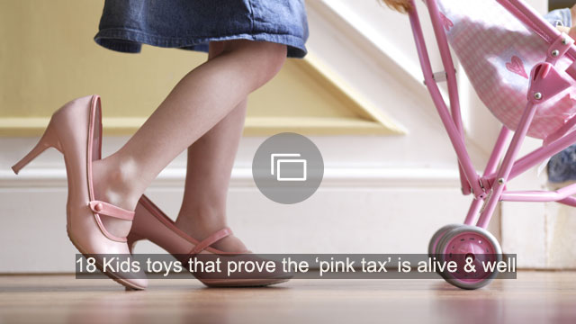 Pink Tax Toys