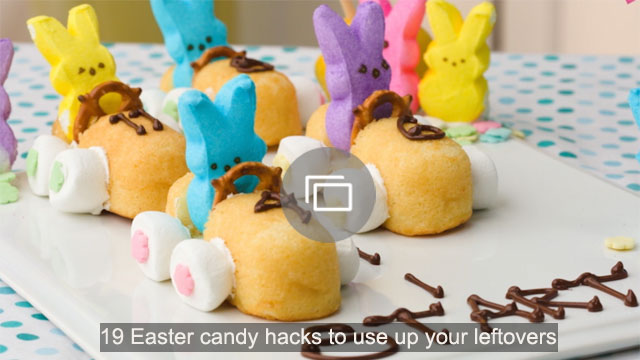 19 Easter candy hacks to use up your leftovers