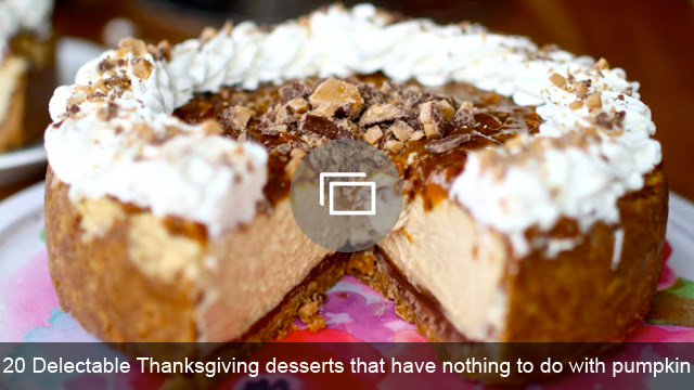 20 Delectable Thanksgiving desserts that have nothing to do with pumpkin