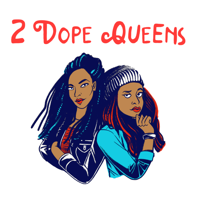 Summer Podcasts: 2 Dope Queens