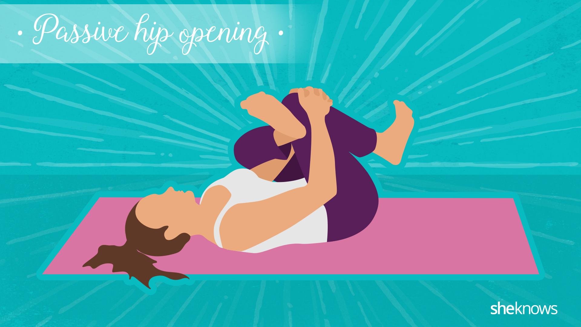 Passive hip opening