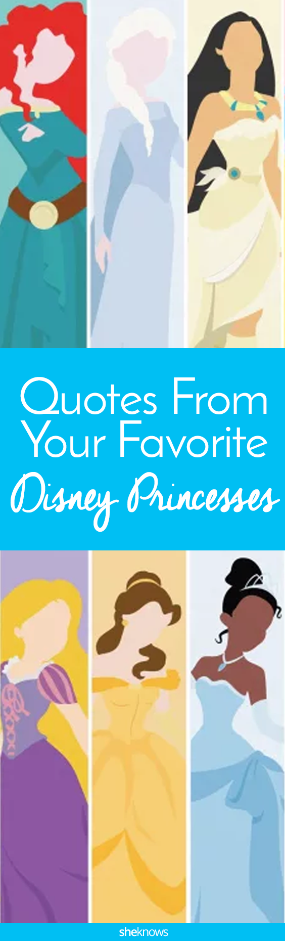 Pin it! Inspirational Quotes From Your Favorite Disney Princesses