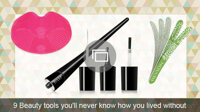 9 Beauty tools you'll never know how you lived without