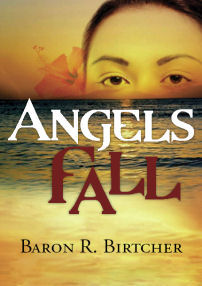 Angels Fall by Baron R Birtcher