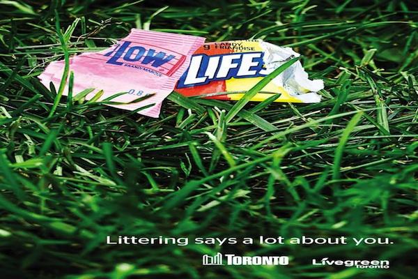 Anti Litter Toronto Low Life