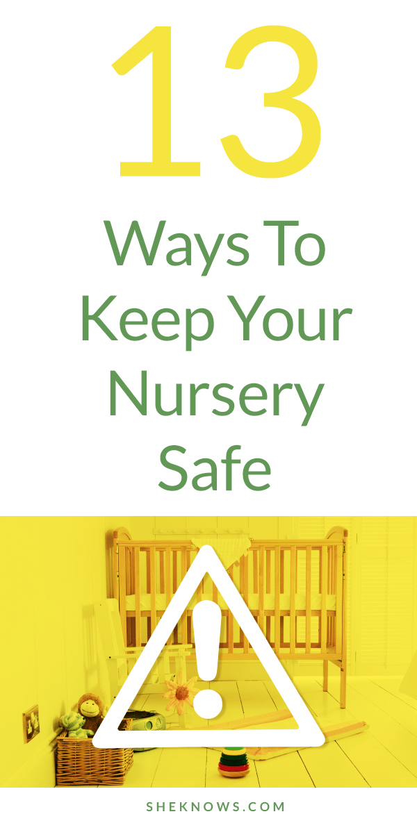 Pin it! The Comprehensive Guide to Nursery Safety