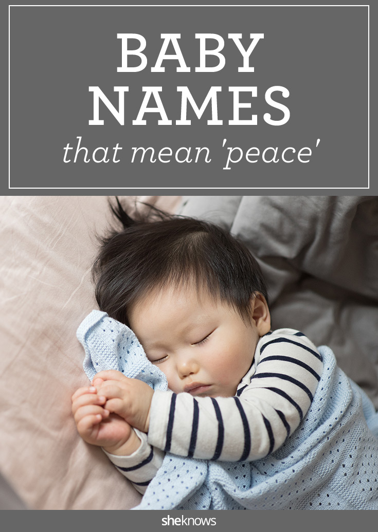 Peaceful baby names for a calm, cool baby (hey, here's