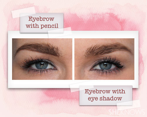 Fill in your brows with eye shadow