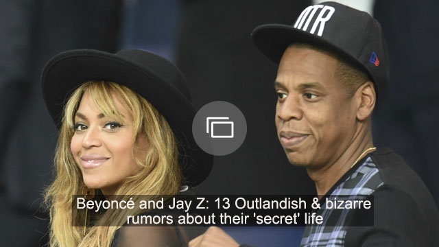 Beyoncé and Jay Z: 13 Outlandish & bizarre rumors about their 'secret' life