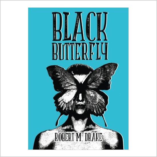 Black Butterfly by Robert M. Drake