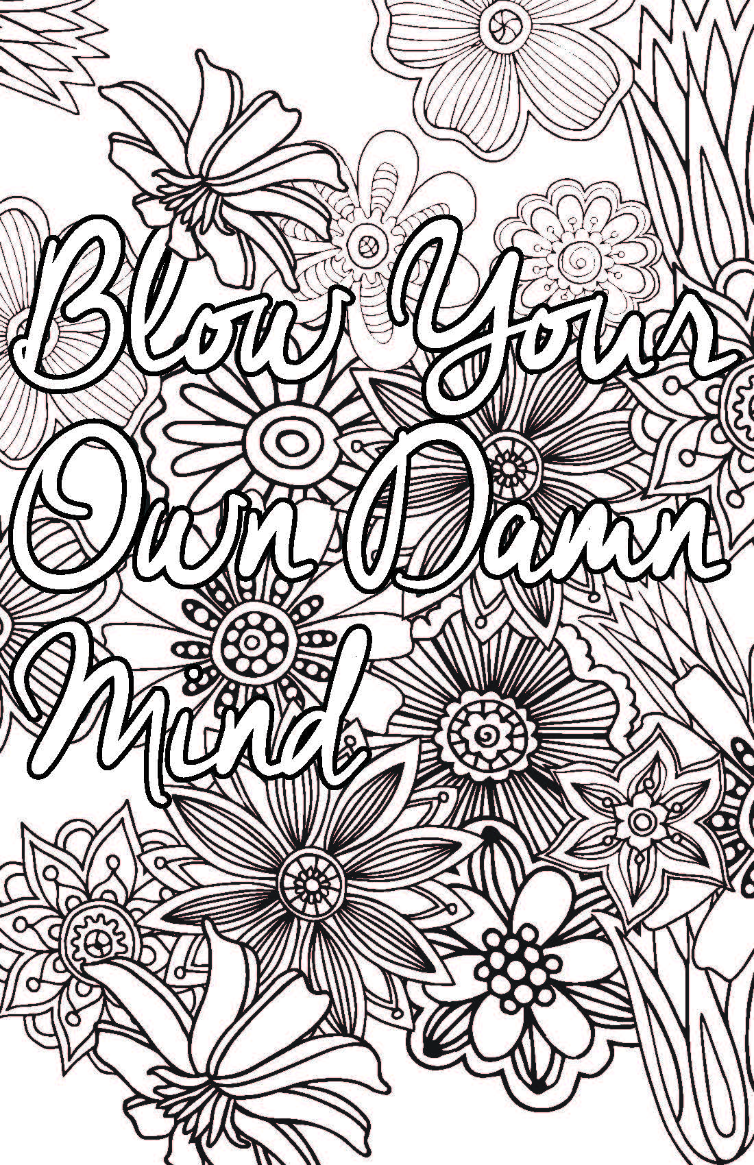 Adult Coloring Pages That Say Exactly What You Need To Hear