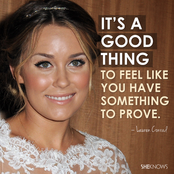 Lauren Conrad Quote
