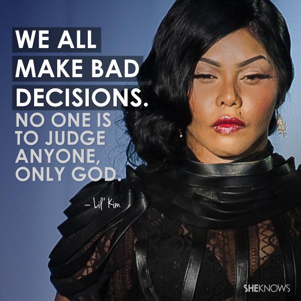 Lil Kim Quote