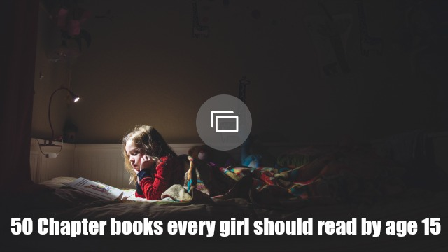 50 Chapter books every girl should read
