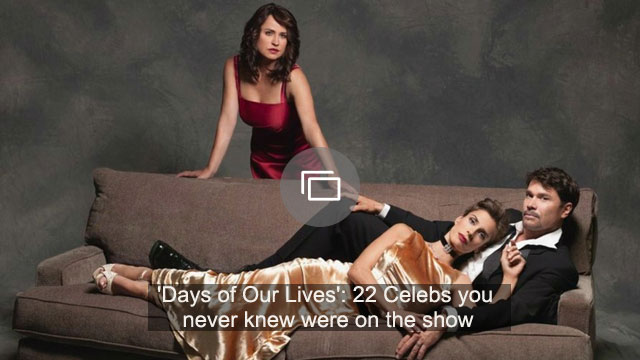 'Days of Our Lives': 22 Celebs you never knew were on the show