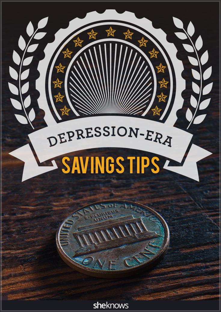 Depression era savings tips
