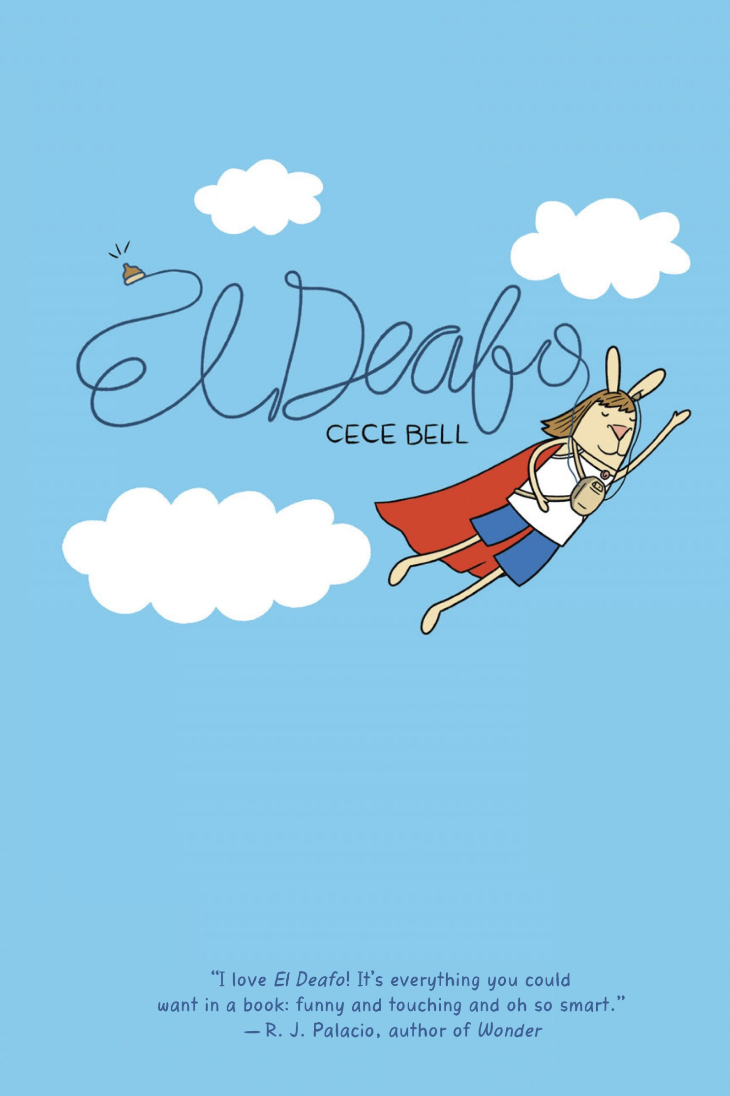 El Deafo by Cece Bell ages 8-12