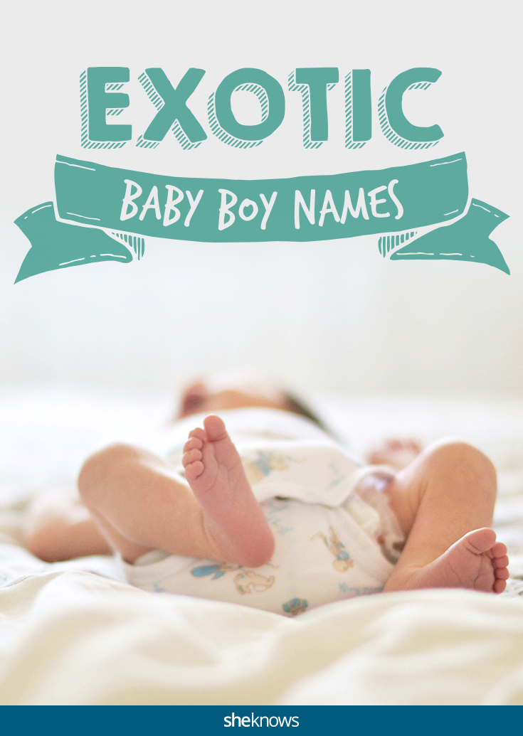 Exotic baby boy names