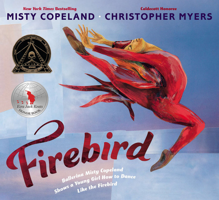 Firebird by Misty Copeland ages 6-8