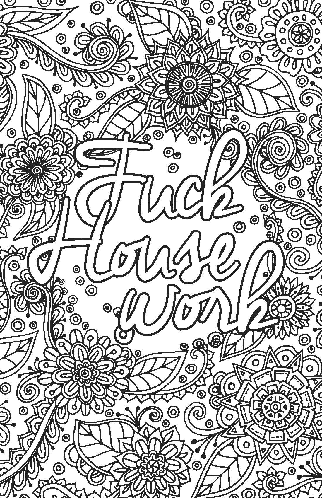 Adult coloring pages that say exactly what you need to ...