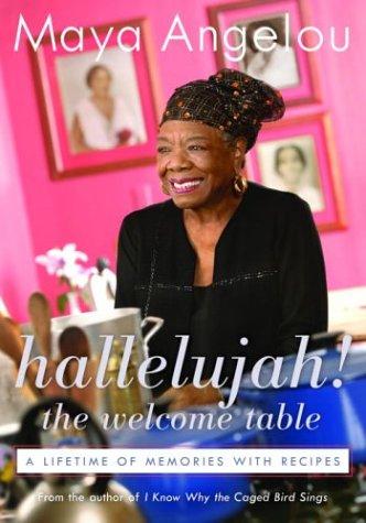 Maya Angelou-Hallelujah