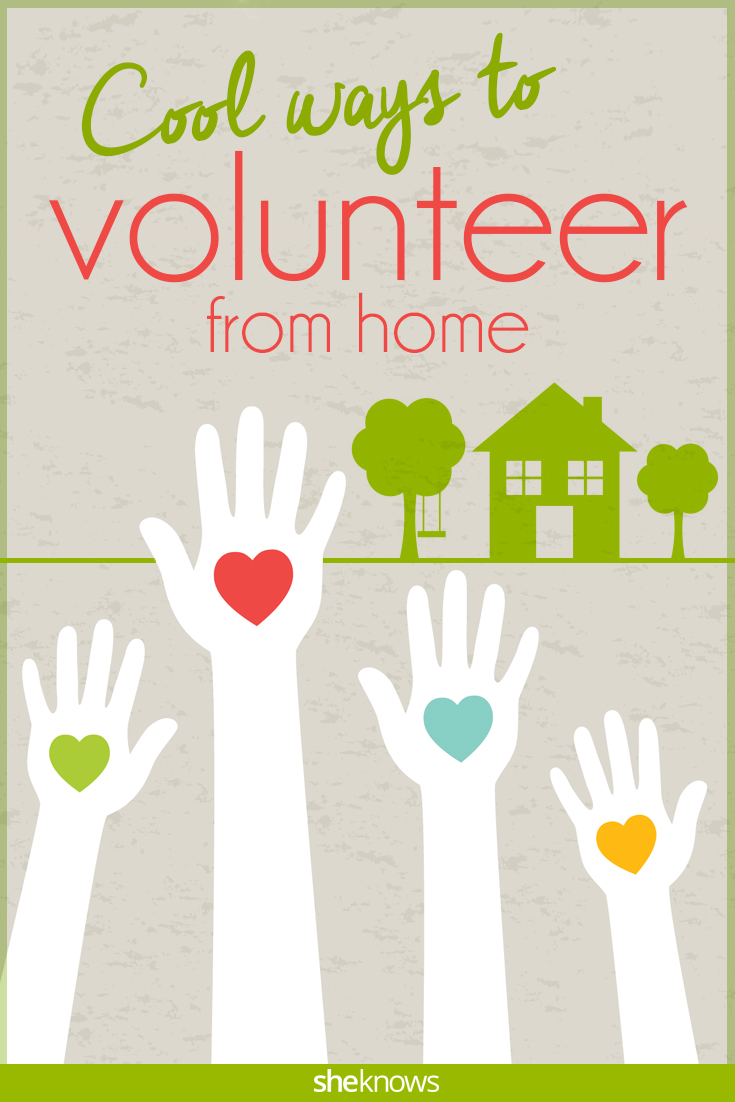 Cool ways to volunteer from home