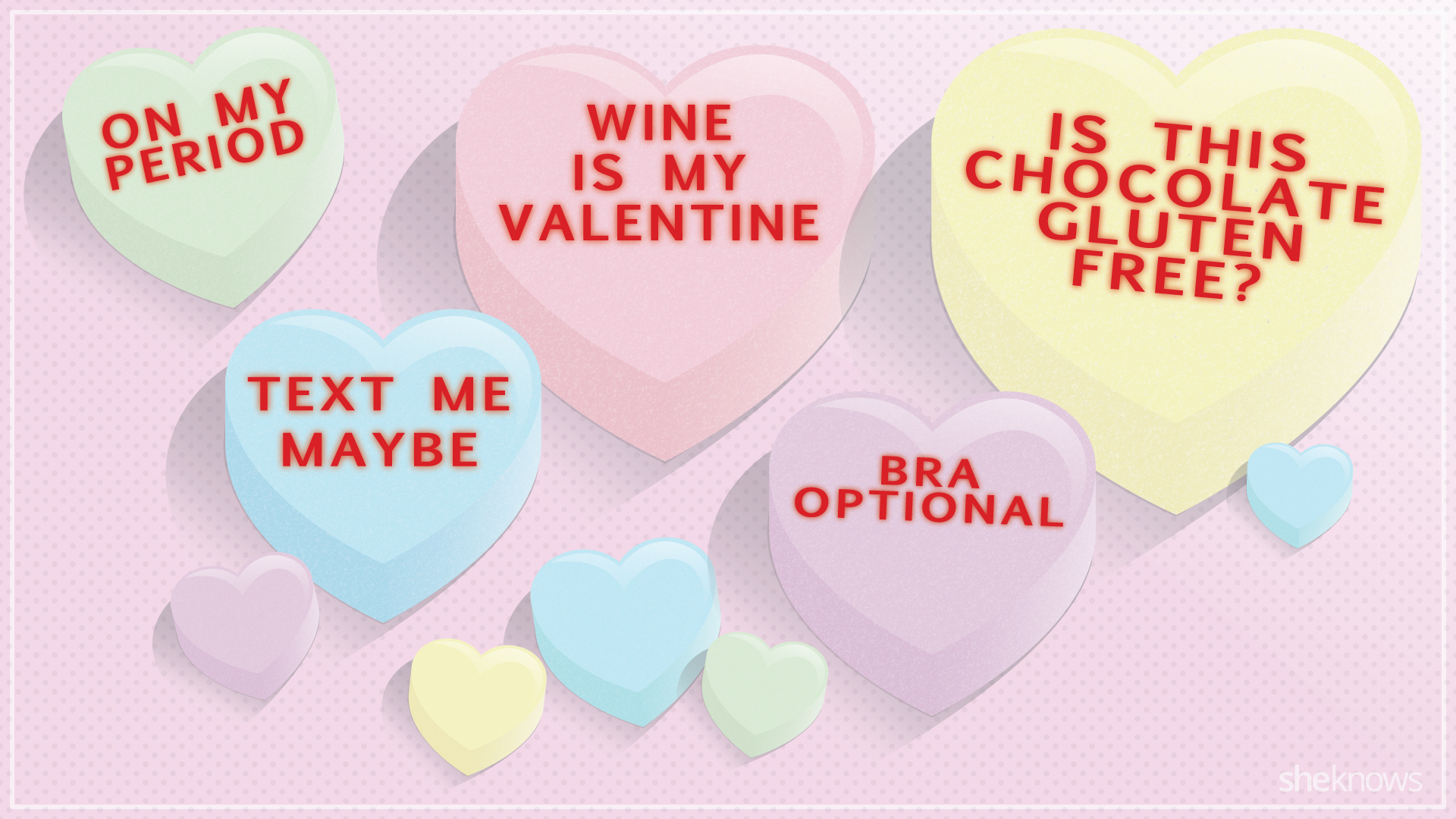 Candy hearts that say what we're really thinking 2.