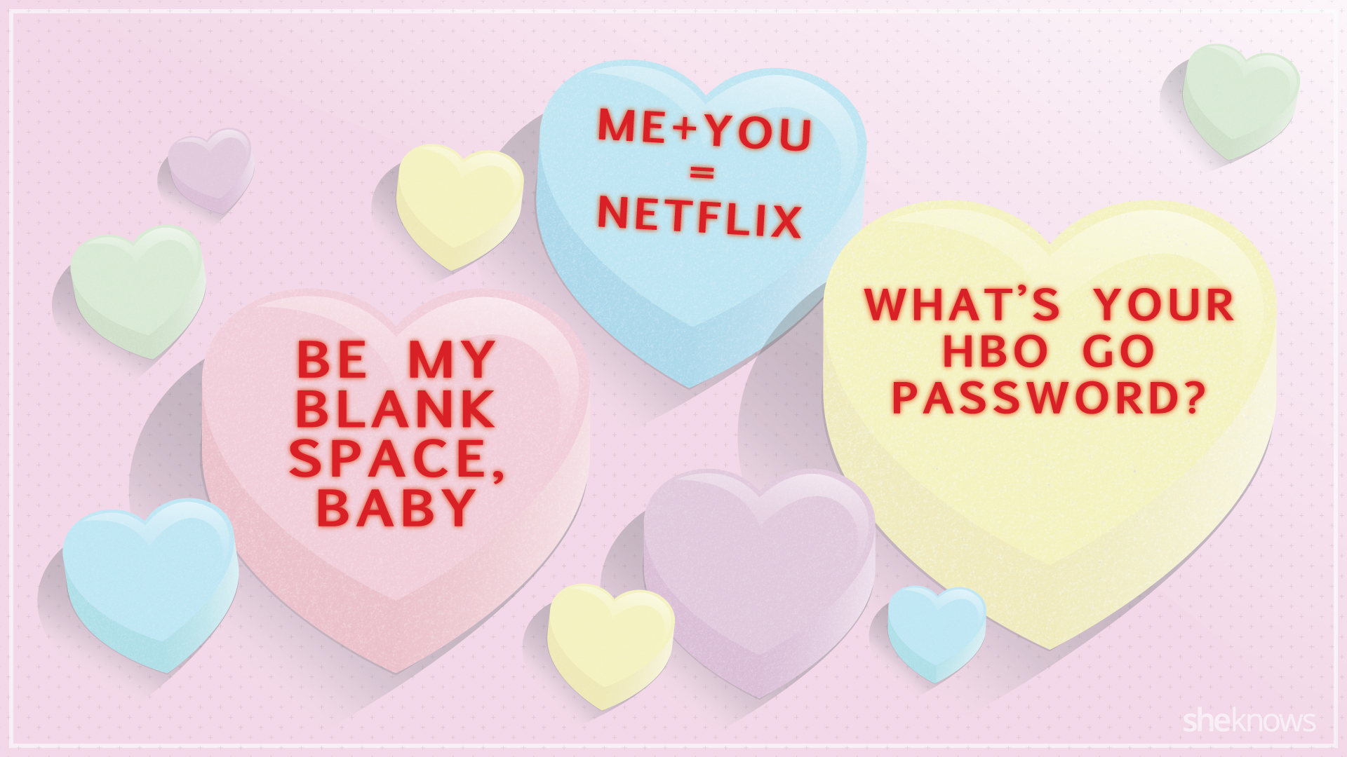 Candy hearts that say what we're really thinking 3