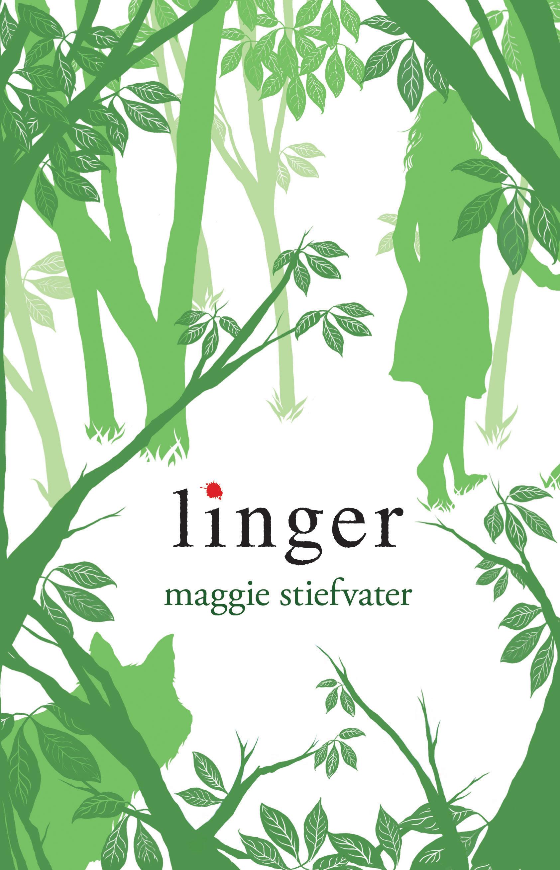 Maggie Stiefvater's Linger