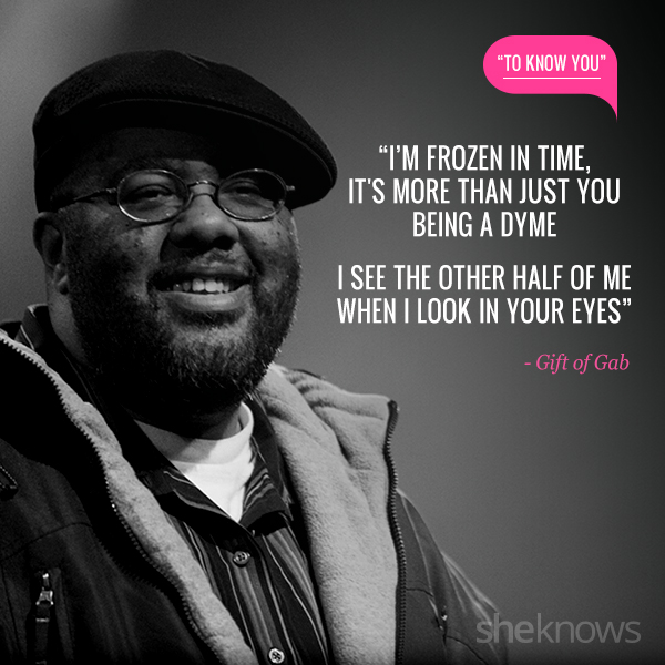 Love quotes from rap songs: 6. Gift of Gab