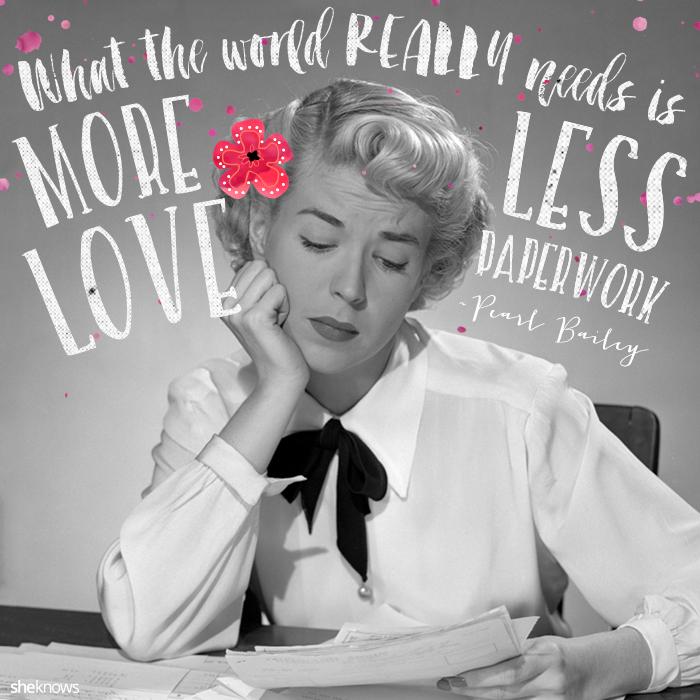 Pearl Bailey romantic love quote