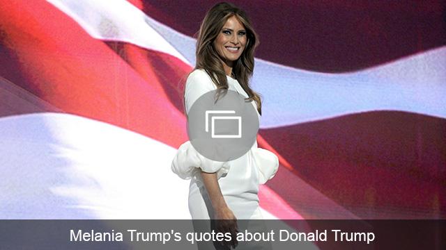 melania trump quotes slideshow