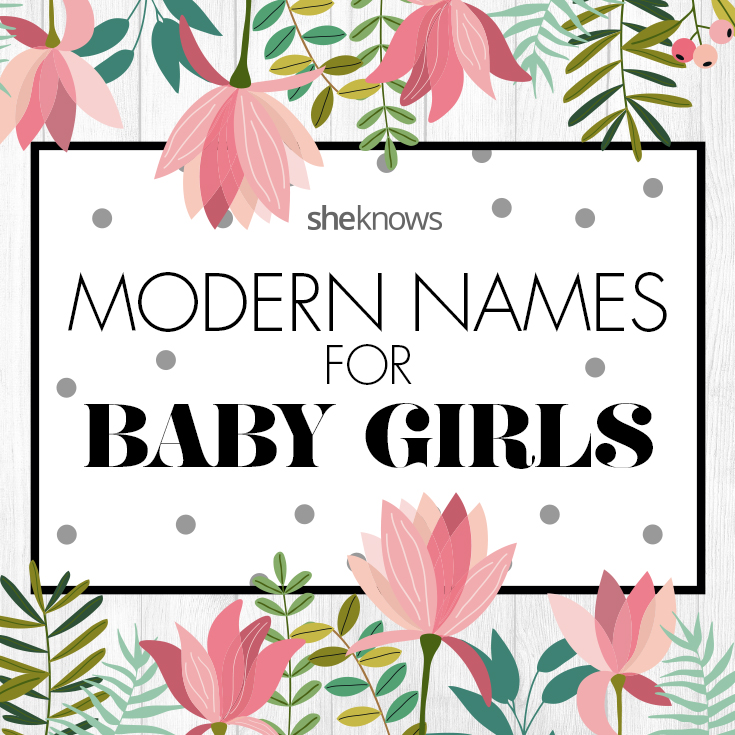 Modern names for girls
