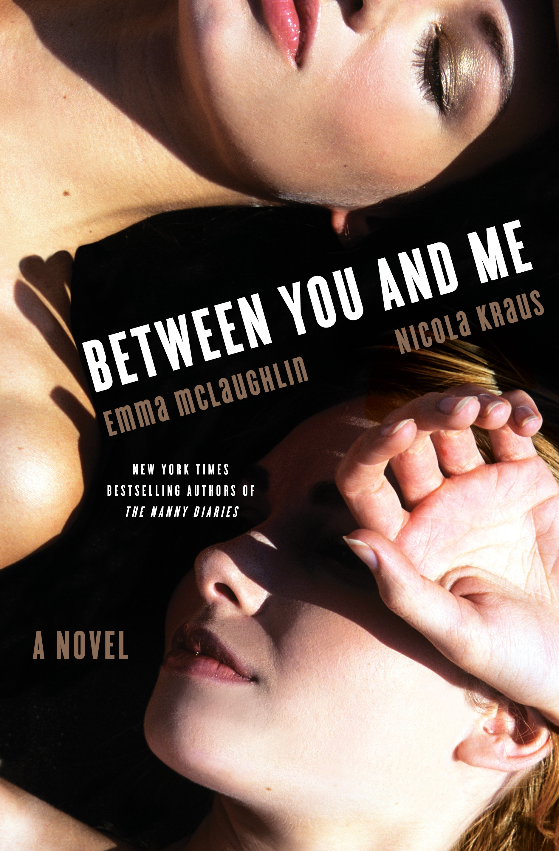 Between You and Me by Emma McLaughlin and Nicola Kraus