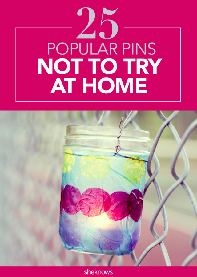 Pins not to try at home