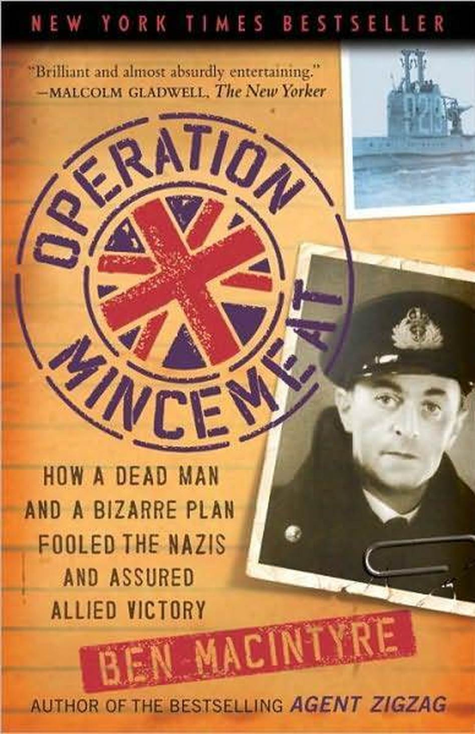 Operation Mincemeat, by Ben Macintyre