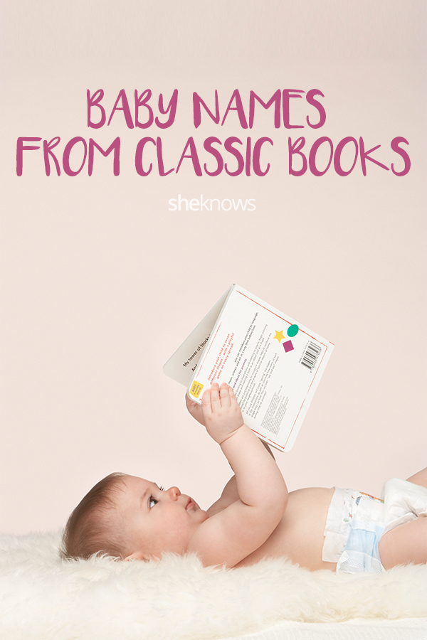 Pin it! Unique baby names from classic stories