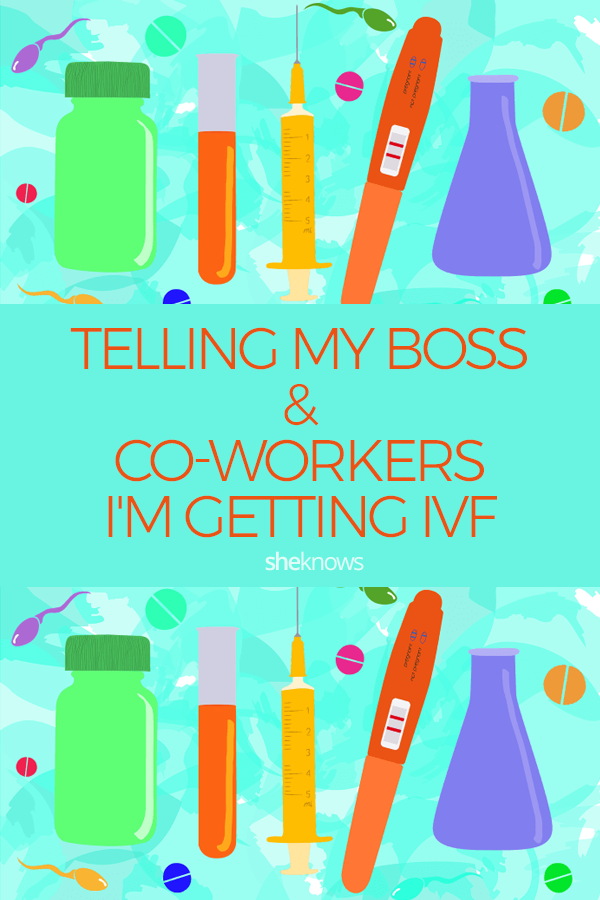 Pin it! Telling My Boss & Co-workers I'm Getting IVF
