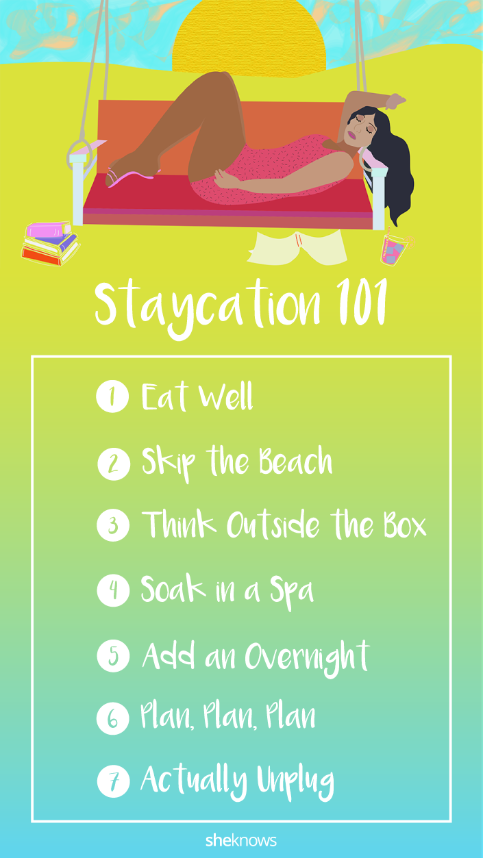 Pin it! 7 Ways to Have an Amazing Staycation