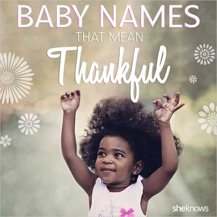 Baby names that mean thankful